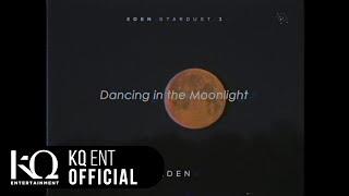 [EDEN_STARDUST2] vol.12 이든(EDEN) - 'Dancing in the Moonlight' (Lyric Video)