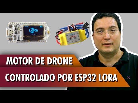 Motor de Drone controlado por ESP32 LoRa