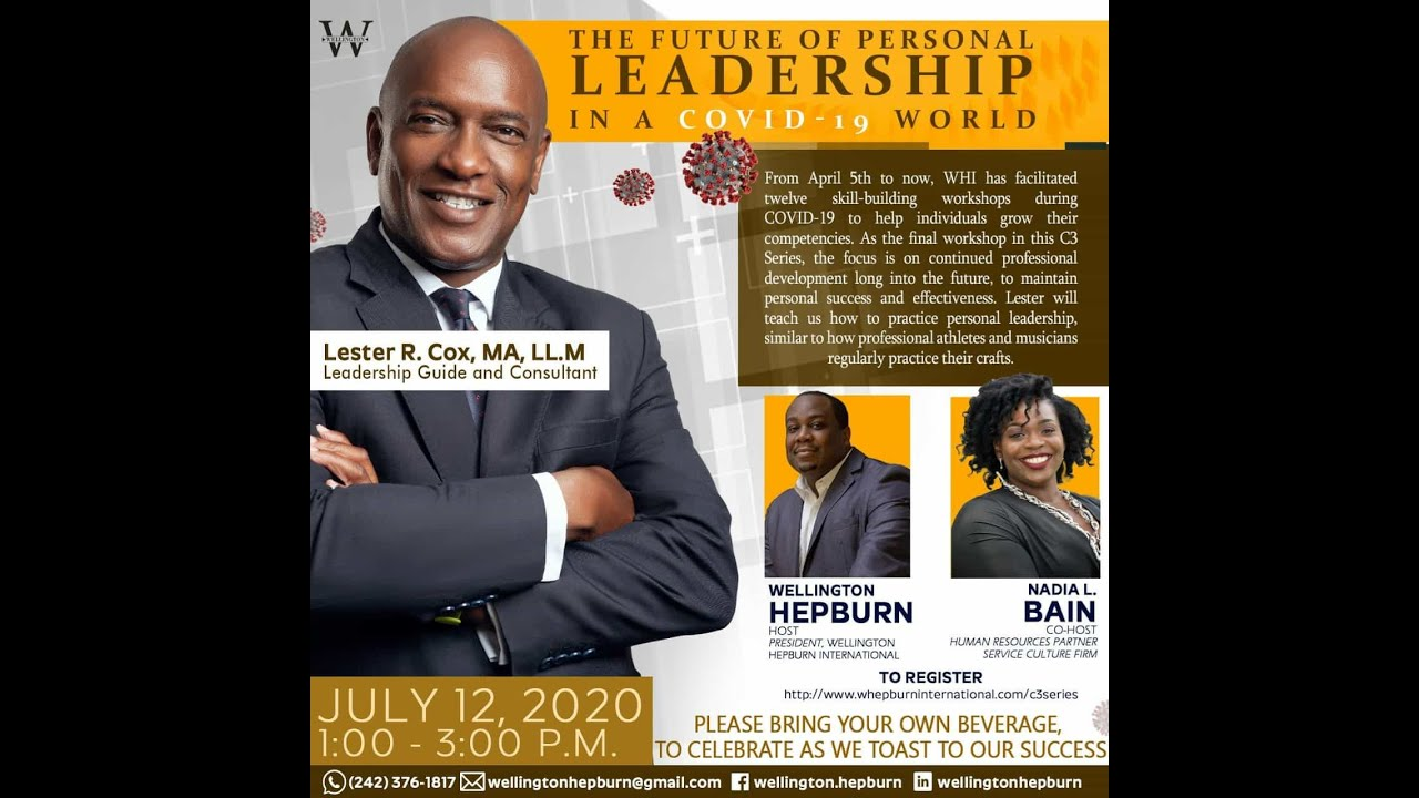 WHI C3 Series - The Future of Personal Leadership In A COVID-19 World (July 12 2020)