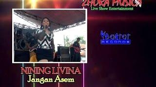 Nining Livina - Jangan Asem - Zhora Musica - The Bontot Records