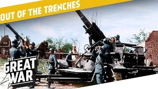 Flamethrowers - Anti Aircraft Guns I OUT OF THE TRENCHES