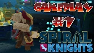 Spiral Knights Gameplay - First time back & Overview!