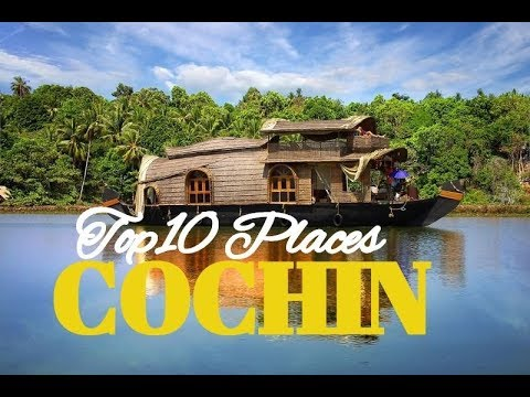 Top 10 Places To Visit In Cochin