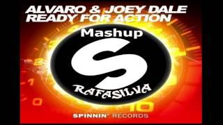 Alvaro & Joey Dale - Ready For Action (Rafa.Silva Mashup)