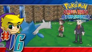 Let's Play Pokemon: Omega Ruby - Part 16 - LATIOS