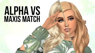ALPHA VS MAXIS MATCH | Sims 4 Create A Sim