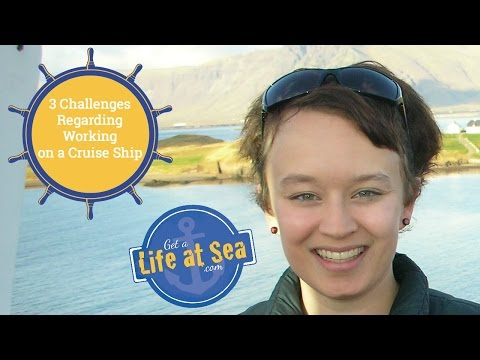 Cruise Ship Jobs - 3 Challenges Regarding Working Onboard A Cruise Ship - Ep. 2