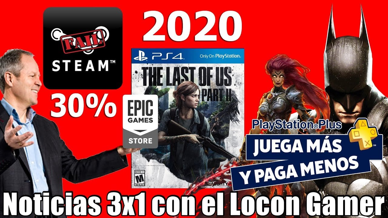Gameplay The Last of Us 2 + fecha | Sony se la saca con el Plus | Ubisoft  arremete contra Steam