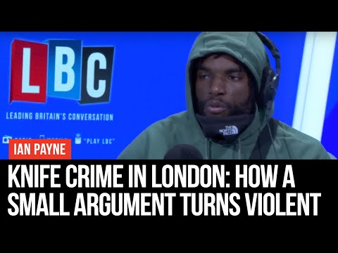 Knife Crime In London: How A Small Argument Turns Violent - LBC