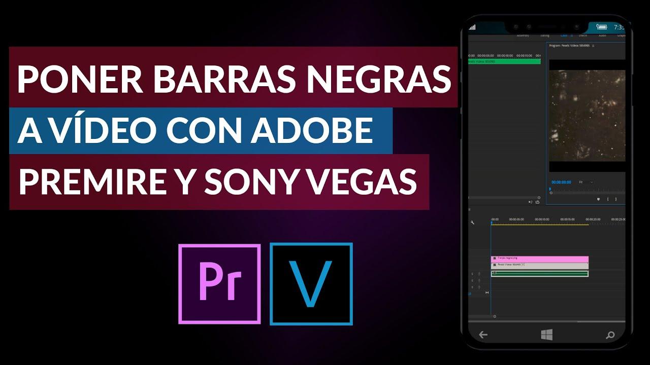 Cómo Poner Barras Negras a un Video Usando Adobe Premiere o Sony Vegas