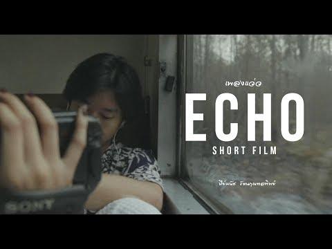 THE ECHO [ SHORTFILM ]