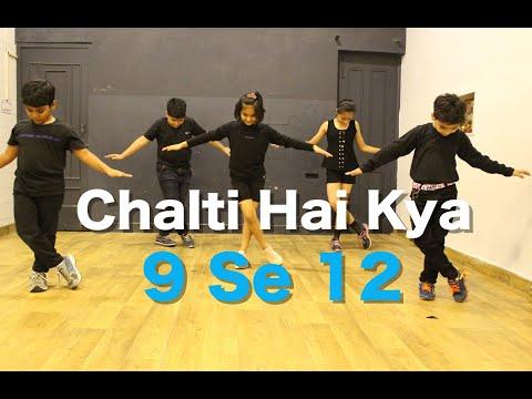 Chalti Hai kya 9 se 12 Kids Dance...