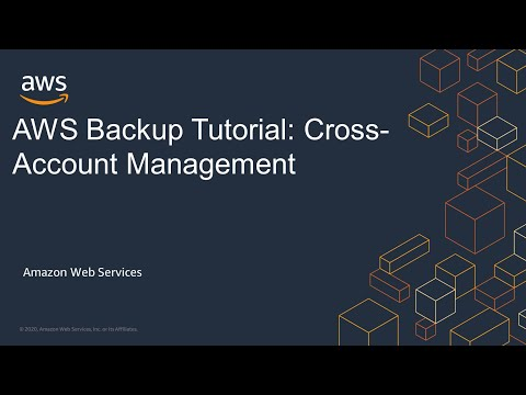 AWS Backup Tutorial: Cross-Account Management