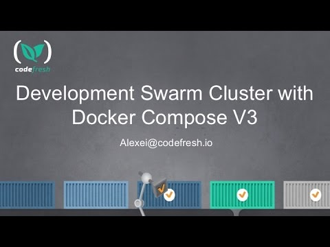 Online Meetup: Development Swarm Cluster with Docker Compose