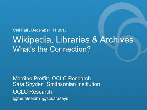 CNI:  Wikipedia and Libraries: What