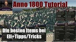 Die besten Items, die man bei Eli Bleakworth kaufen kann! Anno 1800 Item Tutorial+ Tipps und Tricks