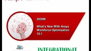 What Is New With Avaya Workforce Optimization 15.1