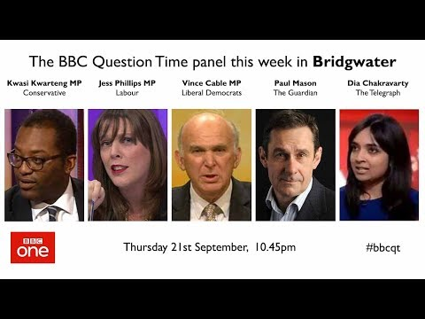 Question Time 21/9/17: Brexit Shambles, PM Cable, North Korea and end tuition fees