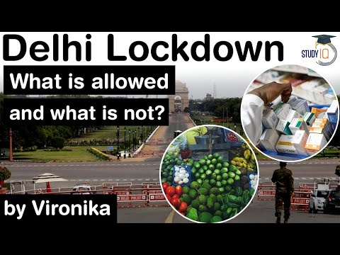 Lockdown in Delhi - What is allowed and what is not? Covid Crisis in Delhi