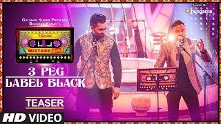 T Series Mixtape Punjabi: 3 Peg/Label Black (Teaser)   Sharry Mann   Gupz Sehra
