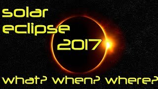 latest science discoveries- solar eclipse 2017 What ?when? where?.