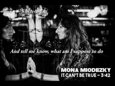 Can't be true - Original song by Mona Mio.