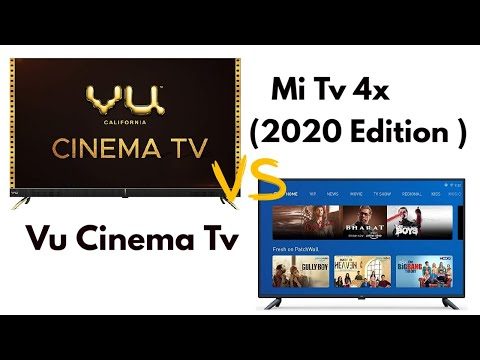 Vu cinema Smart Tv VS Mi Tv 4x 55 inch |Which one is better??