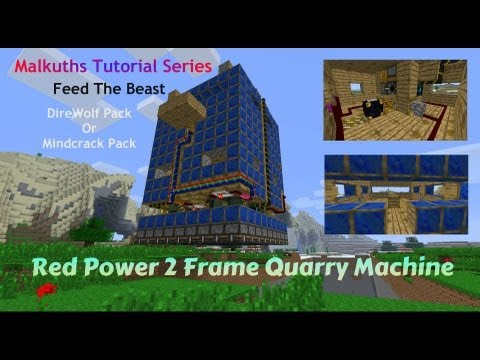 Red Power 2 Frame Quarry Machine Tutorial: Malkuths Tutorial Series