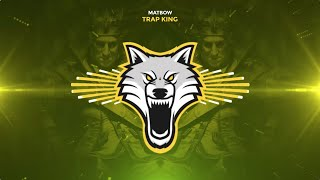 Matbow - Trap King