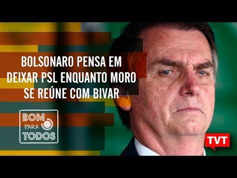 Bolsonaro pensa em deixar PSL enquanto Moro se reúne com Bivar