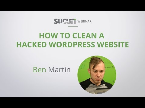 Sucuri Webinar: How to Identify and Fix A Hacked WordPress Website
