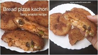 Bread Kachori Recipe | Crispy bread kachori | Pizza kachori | Bread pizza pocket recipe | Pizza Roll