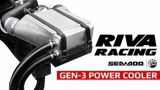 RIVA Racing Sea-Doo GEN-3 Power Cooler