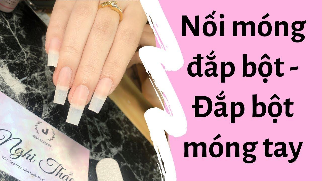 Cách nối móng đắp bột - Đắp bột móng tay