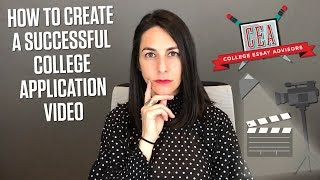 How to Create a Successful College Application Video | CEA
