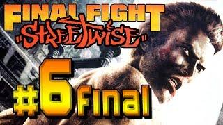 Final Fight Streetwise - part 6 final (PS2, XBOX) 3D Beat'em up [SLUS-21238]