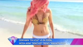 Dünya'nın En Ucuz Ve En Doğal Moda Akımı Deniz Kızı Trendi Magazin8'de