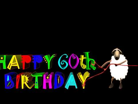 Birthday greetings happy 60th birthday youtube birthday greetings happy 60th birthday m4hsunfo