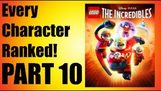 LEGO Incredibles - Every Character Ranked PART 10