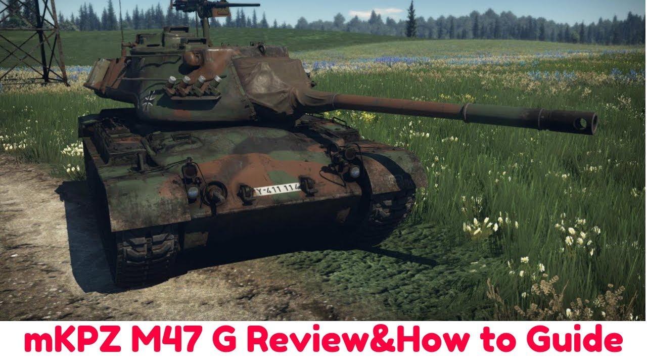 m47 war thunder