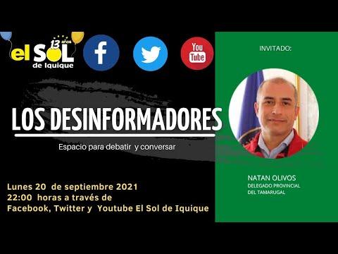 Los Desinformadores Natan Olivos Delegado Presidencial El Tamarugal