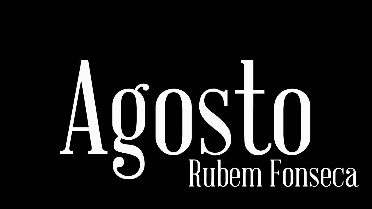 RUBEM FONSECA AGOSTO EBOOK DOWNLOAD