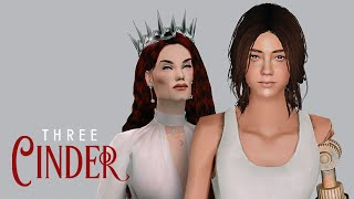 "Cinder | Ep 3 ""Thirty Percent Not Human"" [Sims2 VO Series]"