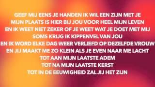 Kenny B - Jij Bent De Liefde Lyrics/Songtekst Official