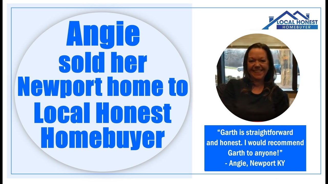 Angie sold her Newport house fast to Local Honest Homebuyer