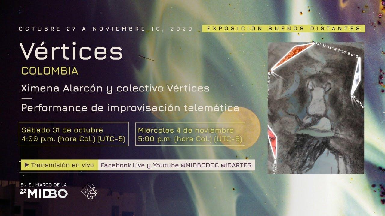 Nov 4, 2020. Vértices Performance de Improvisación Telemática de Sueños. Sueños Distantes, MIDBO.