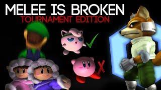 Melee is Broken: Tournament Edition