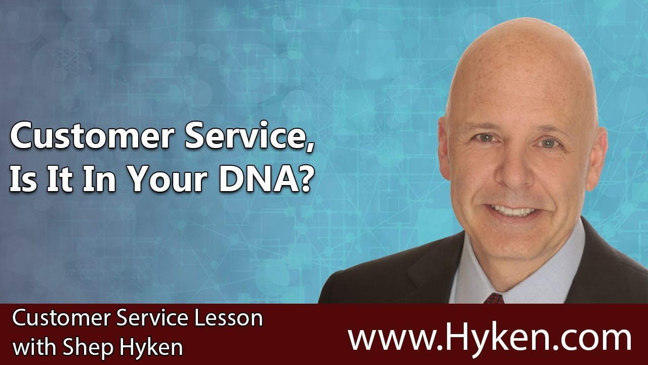 Customer Service, Is It In Your DNA? - CX Lesson - YouTube