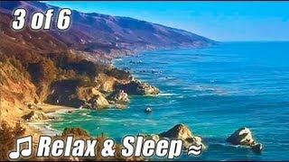 RELAX & SLEEP #3 Relaxing music BIG SUR CA Relax Slow Jazz Smooth Chillout muzica relaks sleeping