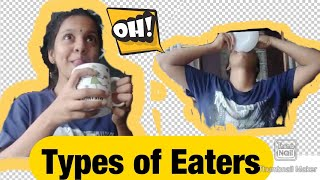 FUNNY TYPES OF EATERS || Types Of People You See Every Day | Different Types of Eaters  | M\u0026M VLOGS